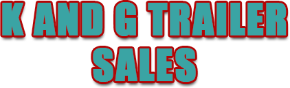 K And G Trailer Sales